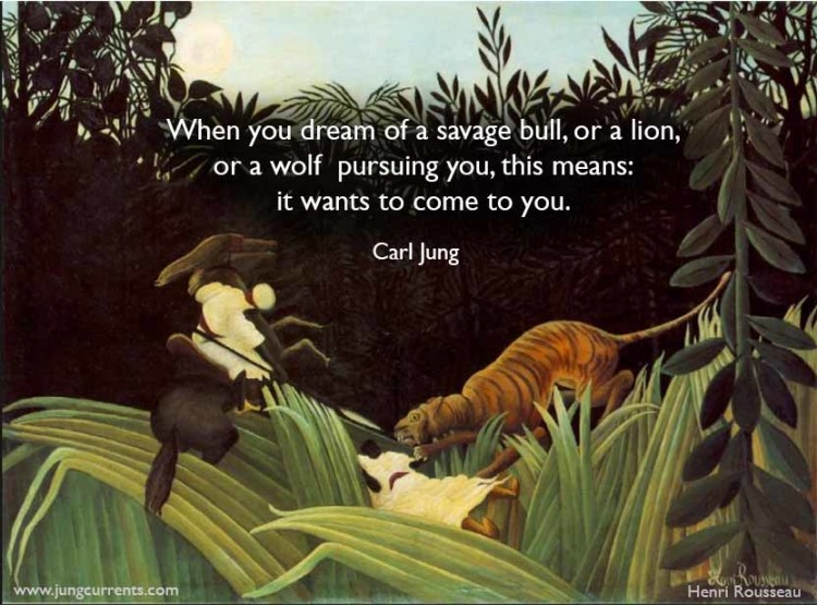 Carl Jung When You Dream Of A Savage Bull Or A Lion Or A Wolf